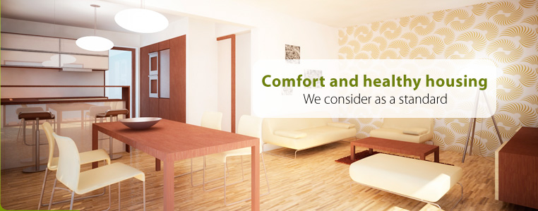 Comfort and healthy housing